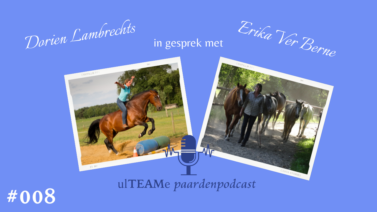 dorien lambrechts - paardenpodcast - erika ver berne - paardencoaching
